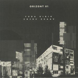 Kirik / Yuda / Cojoc / Zgaav - ORIZONT 01