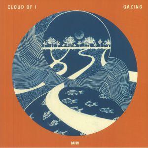 Cloud Of I - Gazing