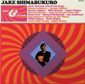 SHIMABUKURO, Jake - Jake & Friends