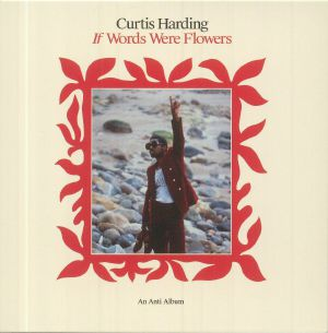 HARDING, Curtis - If Words Were Flowers