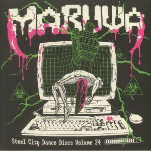 Maruwa - Steel City Dance Discs Volume 24
