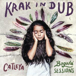 Krak In Dub - Catleya: Bogota Sessions