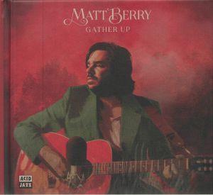 Matt Berry - Gather Up