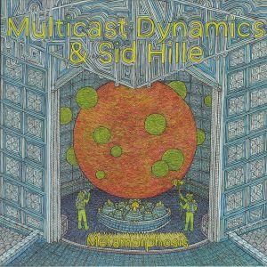 Multicast Dynamics / Sid Hille - Metamorphosis
