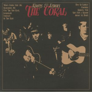 The Coral - Roots & Echoes (reissue)