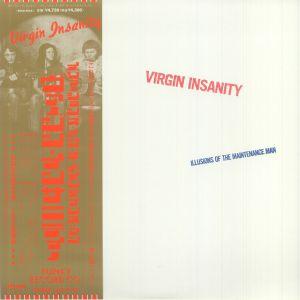 VIRGIN INSANITY - Illusion of The Maintenance Man (reissue)