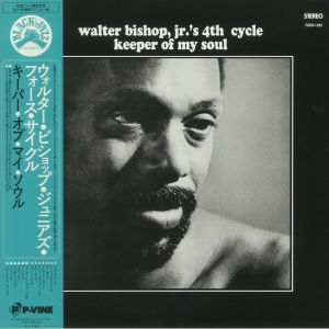 WALTER BISHOP JR'S 4TH CYCLE - Keeper Of My Soul (remastered)