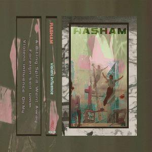 Rasham - Violent Influence