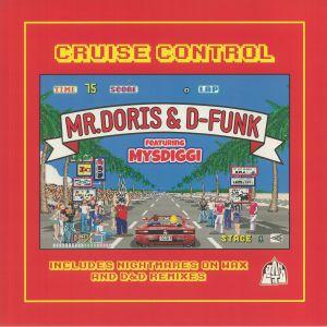 Mr Doris / D Funk / Mysdiggi - Cruise Control