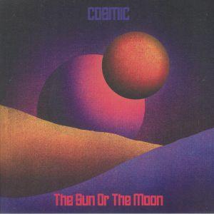 SUN OR THE MOON, The - Cosmic