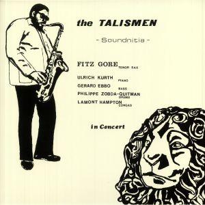 Fitz Gore / The Talismen - Soundnitia