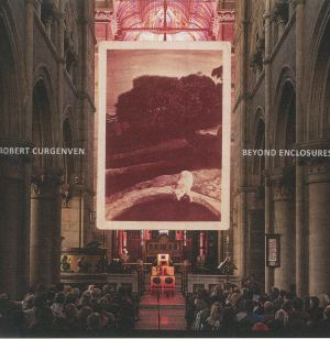 Robert Curgenven - Beyond Enclosures