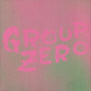Group Zero - Everyone's Already Come Apart