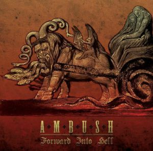 Ambush - Forward Into Hell