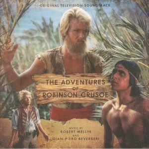 MELLIN, Robert/GIAN PIERO REVERBERI - The Adventures Of Robinson Crusoe (Soundtrack)