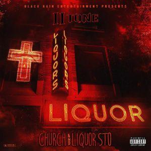 Ii Tone - Church & Liquor Sto