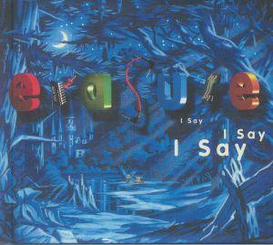 Erasure - I Say I Say I Say (2021 Expanded Edition)