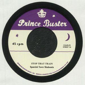 Spanish Town Ska Beats / Prince Buster - Stop That Train