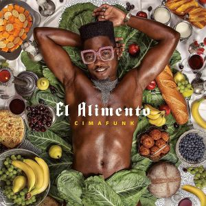 Cimafunk - El Alimento