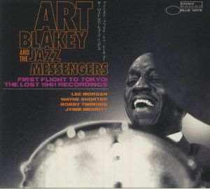 BLAKEY, Art & THE JAZZ MESSENGERS - First Flight To Tokyo: The Lost 1961 Recordings
