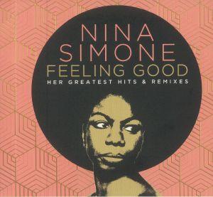Nina Simone - Feeling Good: Her Greatest Hits & Remixes