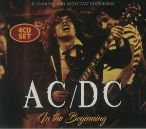 AC/DC - In The Beginning: Legendary Radio Broadcast Recordings