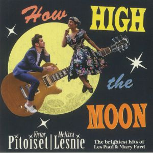 Victor Pitoiset & Melissa Lesnie - How High The Moon