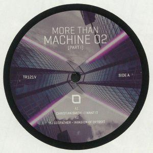Christian Smith / Dj Godfather / Carl Finlow / Samuel L Session - More Than Machine 02: Part I