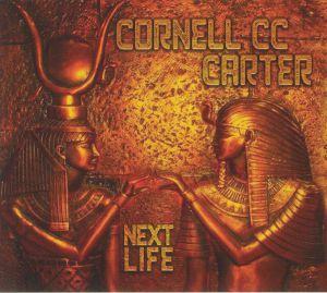 Cornell Cc Carter - Next Life