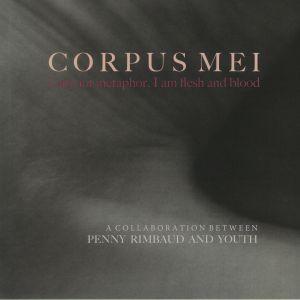 Penny Rimbaud / Youth - Corpus Mei