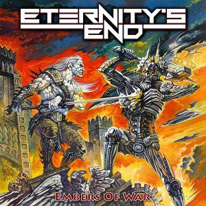 Etertnity's End - Embers Of War