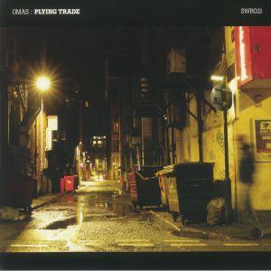 Omas - Plying Trade