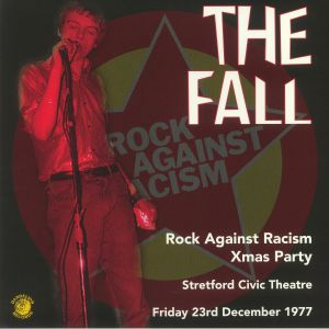 The Fall - Rock Against Racism Christmas Party 1977