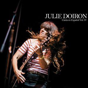 Julie Doiron - Canta En Espanol Vol IV