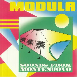 Modula - Sounds From Montenuovo