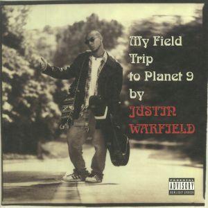 Justin Warfield - My Field Trip To Planet 9