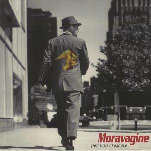 Moravagine - Per Non Crescere