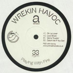 Wrekin Havoc - Playing With Fire EP