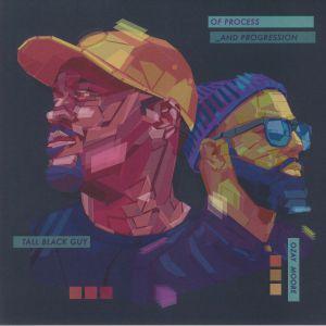 Tall Black Guy / Ozay Moore - Of Process & Progression