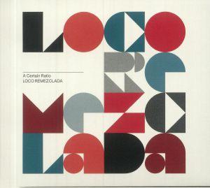 A Certain Ratio - Loco Remezclada