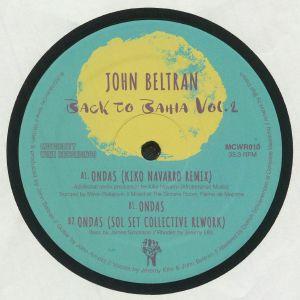 John Beltran - Back To Bahia Vol 2 (incl. Kiko Navarro mix)