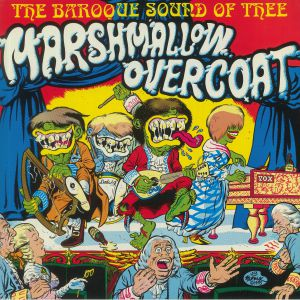 Marshmallow Overcoat - The Baroque Sound Of The Marshmallow Overcoat