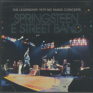 Bruce Springsteen / The E Street Band - The Legendary 1979 No Nukes Concerts