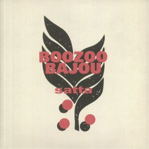 Boozoo Bajou - Satta: 20th Anniversary Edition