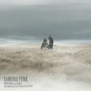 Kento Mori / Busho / Saucy Lady - Omoikaeseba Odottetawa: Samurai Funk