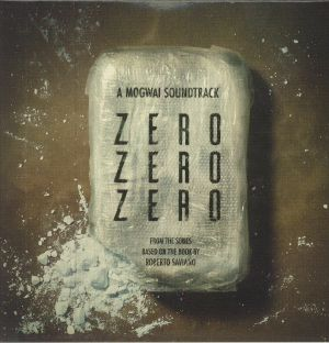 Mogwai - ZeroZeroZero (Soundtrack)