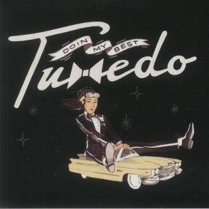 Tuxedo - Doin' My Best