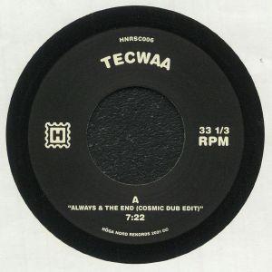 Tecwaa - Always & The End