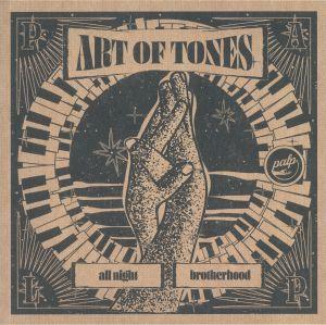 Art Of Tones - All Night Brotherhood EP