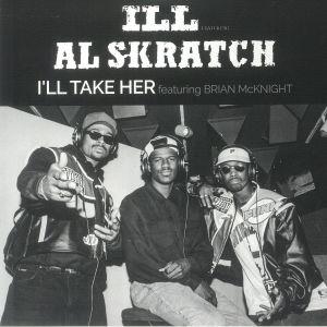 Ill / Al Skratch - I'll Take Her